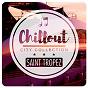 Compilation Chillout city collection - saint tropez avec Dub Rogers / Wagu / J Cob / Max Clouth / Max Clouth Clan...