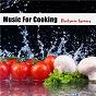 Compilation Music for cooking - electronic grooves avec Slowhand Bodwin / Wagu / Lyz Damon / Mark Ajtak / Santo Smokes...