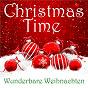 Compilation Christmas time - wunderbare weihnachten avec Kinderchor des Dill Sangerbundes / Philipp Friedrich Silcher / Die Flippers / Manni Daum / Tennessee...