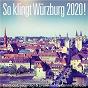 Compilation So klingt würzburg 2020! - produced, recorded and presented by dennis schütze avec Trad. / Dennis Schutze / Simon Philipp Vogel / Vince Clarke / Eric Radcliffe...