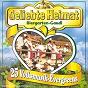 Compilation Geliebte heimat (biergarten-gaudi) avec Sulzböck, Reil / Trad. / Die Original Bayrischen Schuhplattler / Mundi Reindl / Georg Bladl...