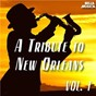 Compilation A Tribute to New Orleans, Vol. 1 avec Jack Teagarden / Louis Armstrong / Hot Five / Monk Hazel & His Bienville Roof Orchestra / Bienville Roof Orchestra...