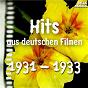 Compilation Hits aus deutschen filmen 1931 - 1933 avec Willi Forst / Werner Richard Heymann / Lilian Harvey Mit Begleitorchester / Begleitorchester / Paul Hörbiger, Marek Weber Und Sein Orchester...