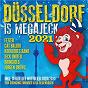 Compilation Düsseldorf is megajeck 2021 avec Frank Michael / Tim Lindenschmidt / Jörg Fricke / Stefan Kleinehr / Swinging Funfares, KG Regenbogen...