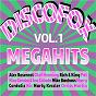 Compilation Discofox megahits, vol. 1 avec Cordalis / Bernd Scholer, Claus C Pesch / Olaf Henning / Berislaw Audenaerd, Steven Fritsch, Jan Niklas Simonsen, Patrick Linneborn / Pat...