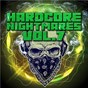 Compilation Hardcore Nightmares, Vol. 7 avec Nightshift / Korsakoff / Radical Redemption / Tha Playah & Restrained / Restrained...