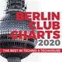 Compilation Berlin club charts 2020 - the best in techno & techhouse avec David Aurel / Roland Orzabal / Ian Stanley / Al Faris & Superfinger / Superfinger...