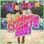 Compilation Ballermann Summer Charts 2021 avec Perfect Pitch / Melanie Muller / Udo MC Muff & Kreisligalegende / Kreisligalegende / Tim Toupet...