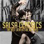 Compilation Salsa Classics - The Best Latin Hits of All Times avec Alfredo Balanza / Grupo Extra / El Dany / Los Jefes / LKM...