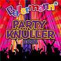 Compilation Ballermann Party Knu¨ller 2021 avec Buddy Guy / Micky Bruhl Band / Lorenz Buffel & Honk! / Honk! / Ikke Huftgold...