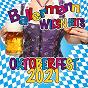 Compilation Ballermann Wiesn Hits - Oktoberfest 2021 avec Buddy Guy / Tobee / Lorenz Buffel / Tim Toupet / Melanie Muller VS Balineiro...