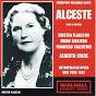 Album Christoph willibald gluck : alceste de Kirsten Flagstadt / Alberto Erede / Brian Sullivan / Francesco Valentino / Emery Darcy...