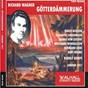Album Richard wagner : götterdämmerung (london 1957) de The Orchestra of the Royal Opera House, Covent Garden / Rudolf Kempe / Birgit Nilsson / Elisabeth Lindermeier / Maria von Ilosvay...
