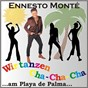 Album Wir tanzen cha-cha-cha ...am playa de palma... de Ennesto Monté