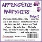 Compilation Affengeile-partyhits, folge 5 avec Werau, Löhner, Leandros, Munro, Jay / Fröhlich, Krautmacher, Rudnik, Schulte, Ontrop, Werner, Jates / De Kölsche / Hendrik, V Haaren / Die Poppgeier...