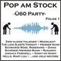 Compilation Pop am stock - ü60-party, folge 1 avec Weiss, Peretti, Creatore / Scharfenberger, Lewis / Ted Herold / Gillam, Bradtke / Peter Kraus...