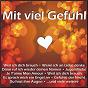 Compilation Mit viel gefühl avec Sehrt, Hamborn, Hielscher / Hudziak / Buddy Hudziak & Katja Marchewka / Katja Marchewka / Ertegun, Nelson, Orloff...