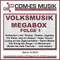 Compilation Volksmusik megabox, folge 1 avec Helmut Gruber / Ganzer / Maria Und Margot Hellwig / Maria Hellwig / Margot Hellwig...