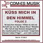 Compilation Küss mich in den himmel, folge 2 avec Kaye, Hill, Lee, Gerard, Gordon / Gehrke, Gröhlich / Simone Goertz / Munro, Leander, Andors / Diana Silvas...