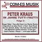 Album Im jahre tutti frutti, folge 2 de Peter Kraus