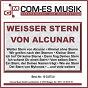 Compilation Weisser stern von alcunar avec Tommy Fischer / Mehlhorn / Carsten Luna / Moll, Greiner / Audrey Landers & Daniel Landers...