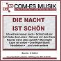 Compilation Die nacht ist schön avec Michael Larsen / Scharfenberger, Busch / Ted Herold / Moring, Stahlkopf / Tanja Lasch...