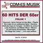 Compilation 60 hits der 60er, folge 1 avec Bob Moore / Scharfenberger, Busch / Wayne, Gilbert, Rasch / Die Blue Diamonds / Wittstatt, Schwenn...