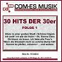 Compilation 30 hits der 30er, folge 1 avec Guttmann, Rotter / Leux, Hannes / Anny Ondra / Hollaender, Leibmann / Willy Fritsch...
