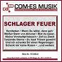 Compilation Schlager feuer avec Cajee, Hundling, Jurisch / Stumph, Brötzmann, Rehtwish, Hainer / Corina Sommer / Busse / Roy Rens...