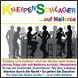 Compilation Kneipen-schlager auf mallorca avec Brand, Muntnich / Pesch, Schoeler / Die Dielenkracher / Orbering, Oxler / Andy Knipser...