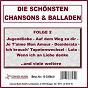 Compilation Die schönsten chansons und balladen, vol. 2 avec Porter, Glando / Holten, Manengkei / Denise & Johnny Bach / Johnny Bach / Henning, Lasch...
