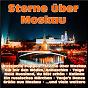 Compilation Sterne über moskau avec Orchester Ambros Seelos / Gerndt, Jakob / Babuschka Matruschka / Seelos, Fritsch / Gronau...