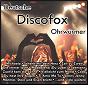 Compilation Deutsche discofox ohrwürmer avec Philipp Engel / Puschmann / Frankfurter / Kirsch / Bata Illic...