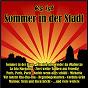 Compilation Es ist sommer in der stadt avec Ennesto Monté / Strobel / Zauner / Kunze / Sarah Carina...