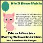 Album Die schönsten party schweinereien de Die 3 Besoffskis