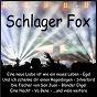 Compilation Schlager Fox avec Mario Felsen / Walko / Sonja Mildner / André Wessely / Roy Rens...