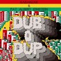 Album Dub o' dup de Kabanjak / Fat Albert Einstein
