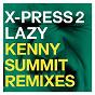 Album Lazy (feat. david byrne) de X-Press 2