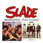 Album Beginnings / play it loud de Slade