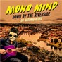Album Down by the riverside de Mono Mind
