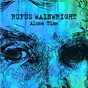 Album Alone Time de Rufus Wainwright