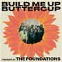 Album Build Me Up Buttercup: The Best of The Foundations de The Foundations