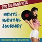 Compilation Sentimental journey - 200 big band hits (the greatest swing, jazz, and pop hits) avec The Bluegrass Boys / Doris Day / Henry Mancini / Billy Vaughn / Ray Charles...