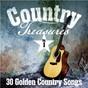 Compilation Country Treasures: 30 Golden Country Songs, Vol. 1 avec Lynn Anderson / Jack Greene / Johnny Paycheck / Nat Stuckey / Chuck Morgan & the Front Page...