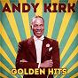 Album Golden Hits (Remastered) de Andy Kirk