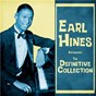 """Album Anthology: The Definitive Collection (Remastered) de Earl """"Fatha"""" Hines"""