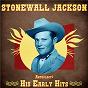 Album Anthology: His Early Hits (Remastered) de Stonewall Jackson