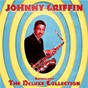 Album Anthology: The Deluxe Collection (Remastered) de Johnny Griffin