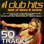 Compilation #1 club hits (2008 - best of dance, house, electro, trance & techno (new edition)) avec Dudley / Bigazzi / Riefoli / Dave Sinclair / Barbosa...