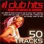 Compilation #1 club hits 2010 - best of dance & techno (50 tracks!) avec Armands Revenge / Stefani Germanotta, Nadir Khayat / Lady XTC / Michael J Jackson / Starborn...
